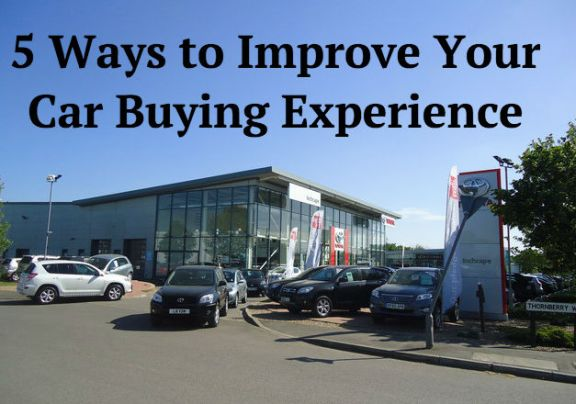 5 Ways to Improve Your Car Buying Experience
