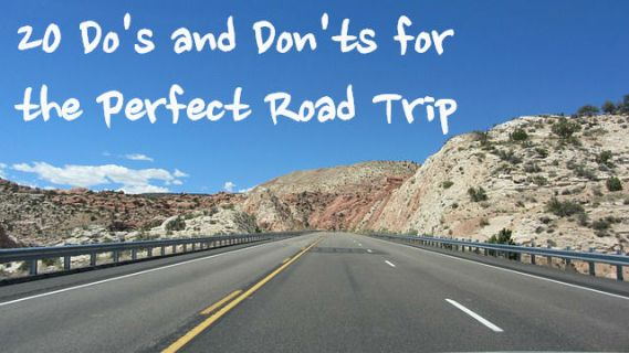 Do's and Don'ts for the perfect road trip