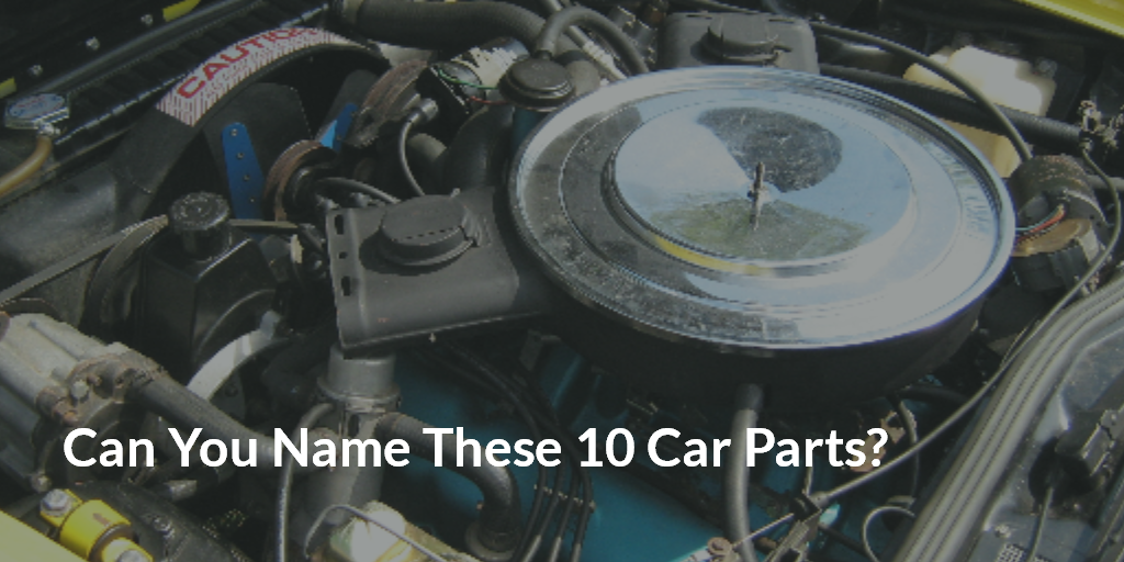 Can You Name These 10 Car Parts? | Vanderstyne Toyota