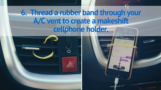 Thread a rubber band through your A/C vent to create a makeshift cellphone holder.