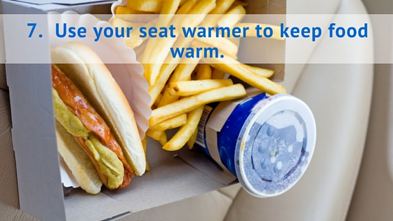 Use your seat warmer to keep food warm.
