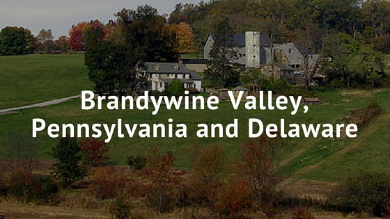 Brandywine Valley in Pennsylvania and Delaware