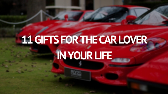 11 GIFTS FOR THE CAR LOVER IN YOUR LIFE